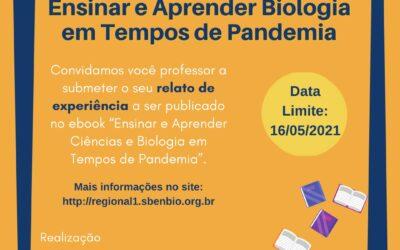 Dossiê Temático: Ensinar e Aprender Biologia em Tempos de Pandemia